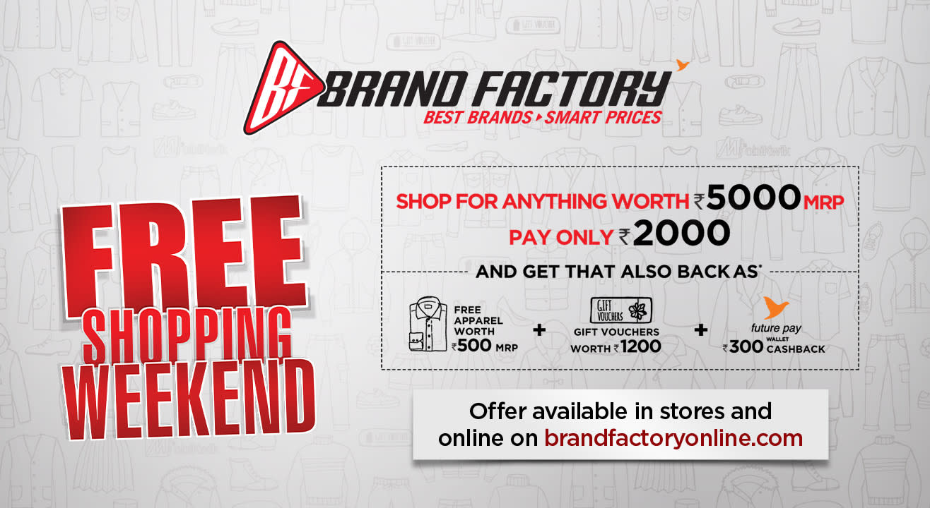 Book your pass to Brand Factory's Free Shopping Weekend from 4th-8th December!