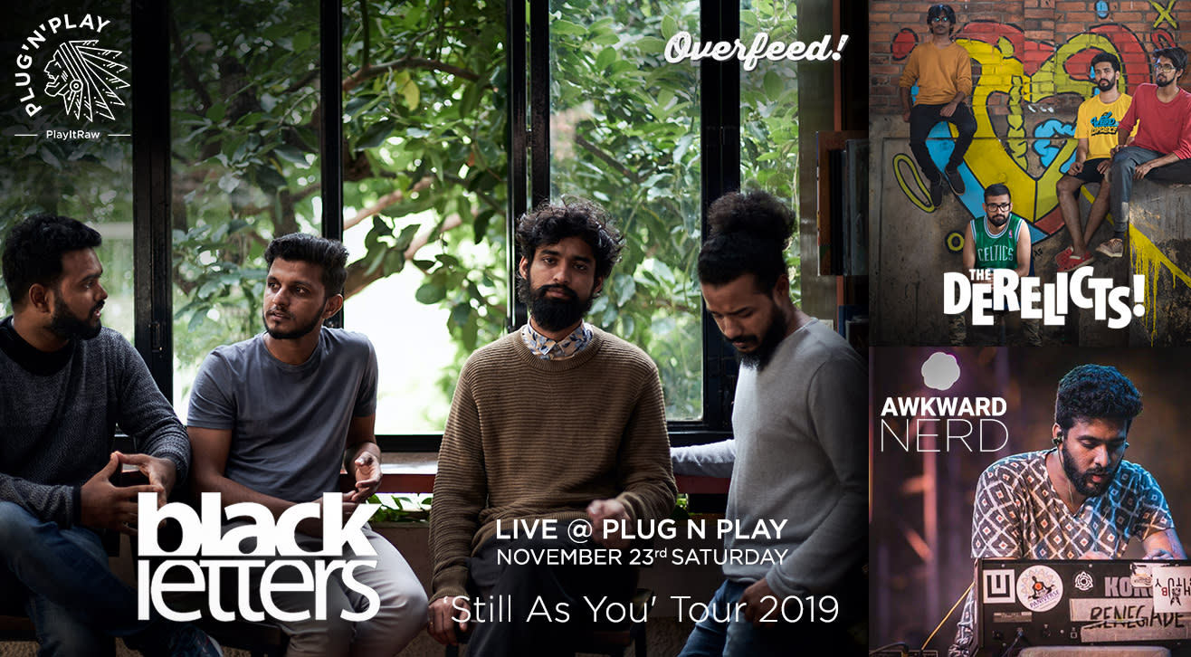 Black Letters : Still As You Tour 2019 with The Derelicts & Awkward Nerd