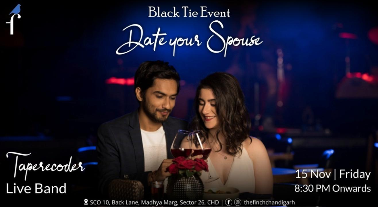 Date your Spouse - The Finch Chandigarh