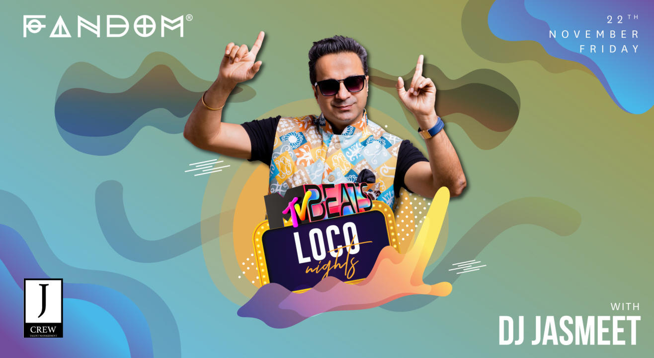 MTV Beats Loco Nights with DJ Jasmeet
