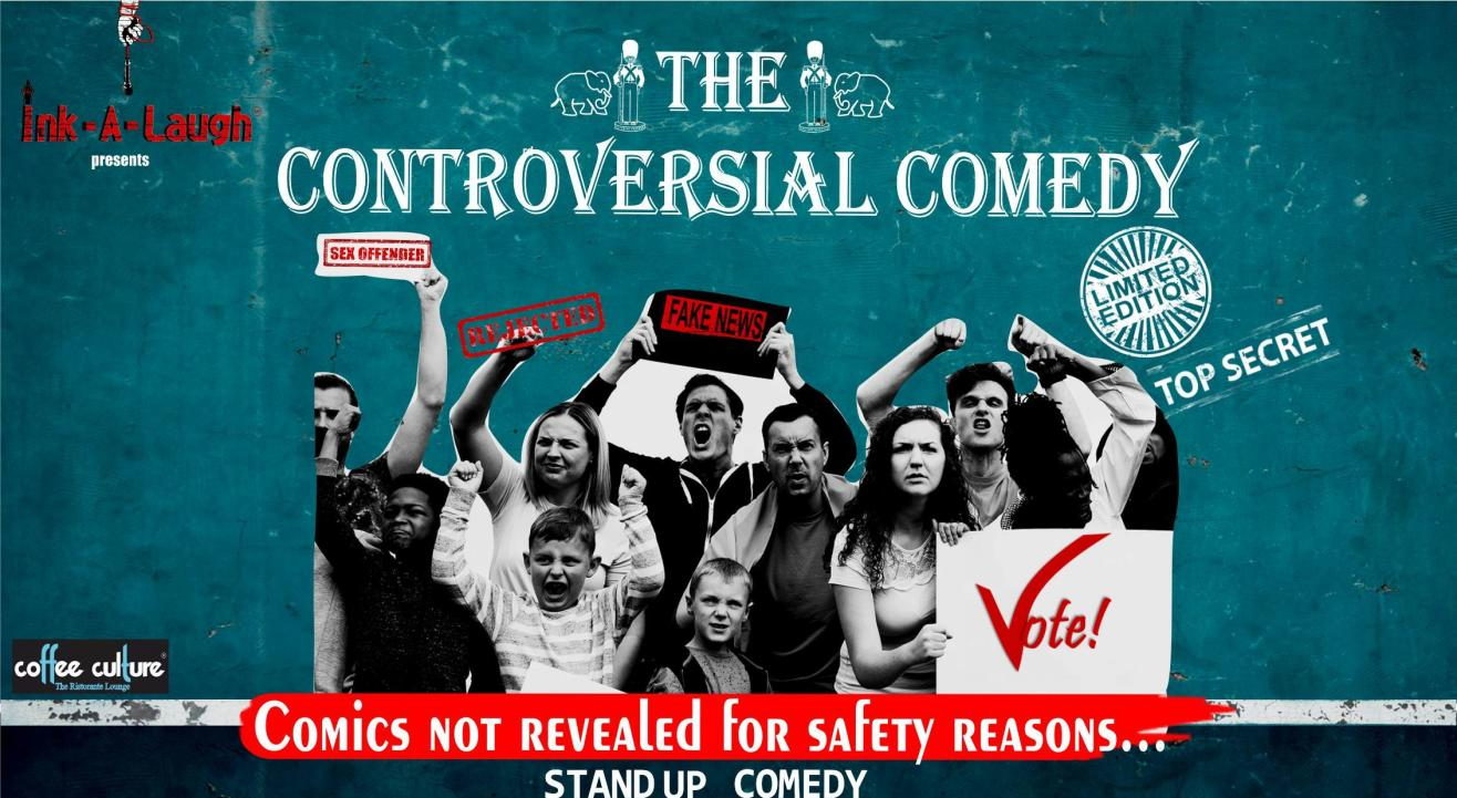 Ink-A-Laugh presents Controversial Comedy show