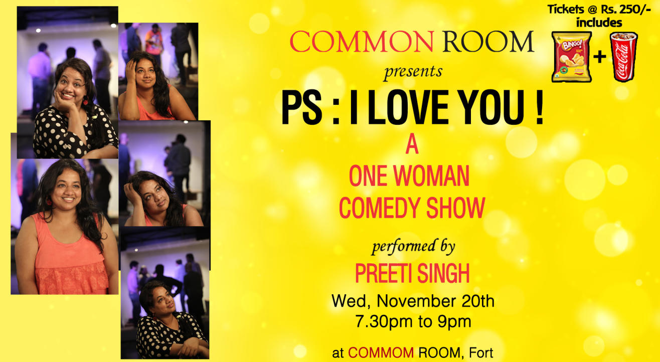P.S: I Love You! - A One Woman Comedy Show