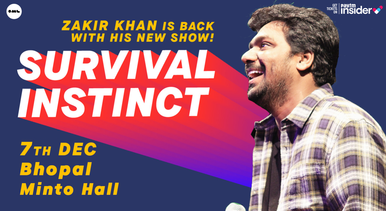 Survival Instinct A New Stand up Special by Zakir Khan, Bhopal