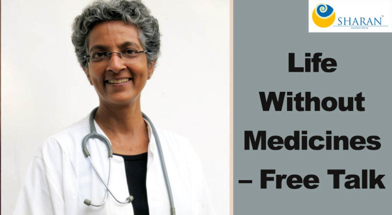 Life Without Medicines – Free Talk
