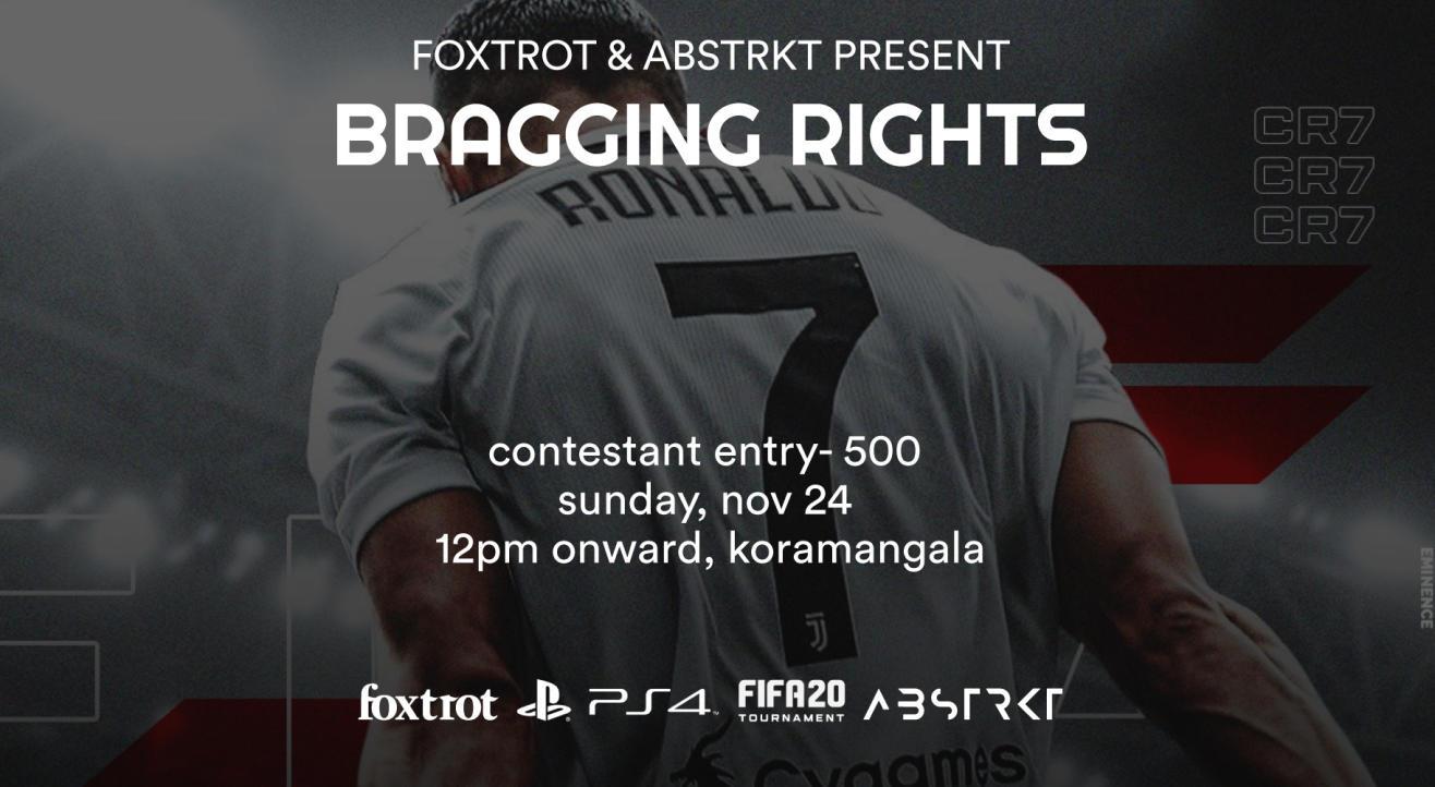 Foxtrot x Abstrkt Present - Bragging Rights (FIFA Tournament)