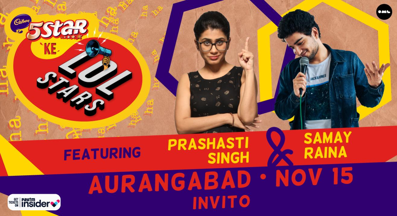 5 Star Ke LOLStars ft Prashasti Singh & Samay Raina   Aurangabad