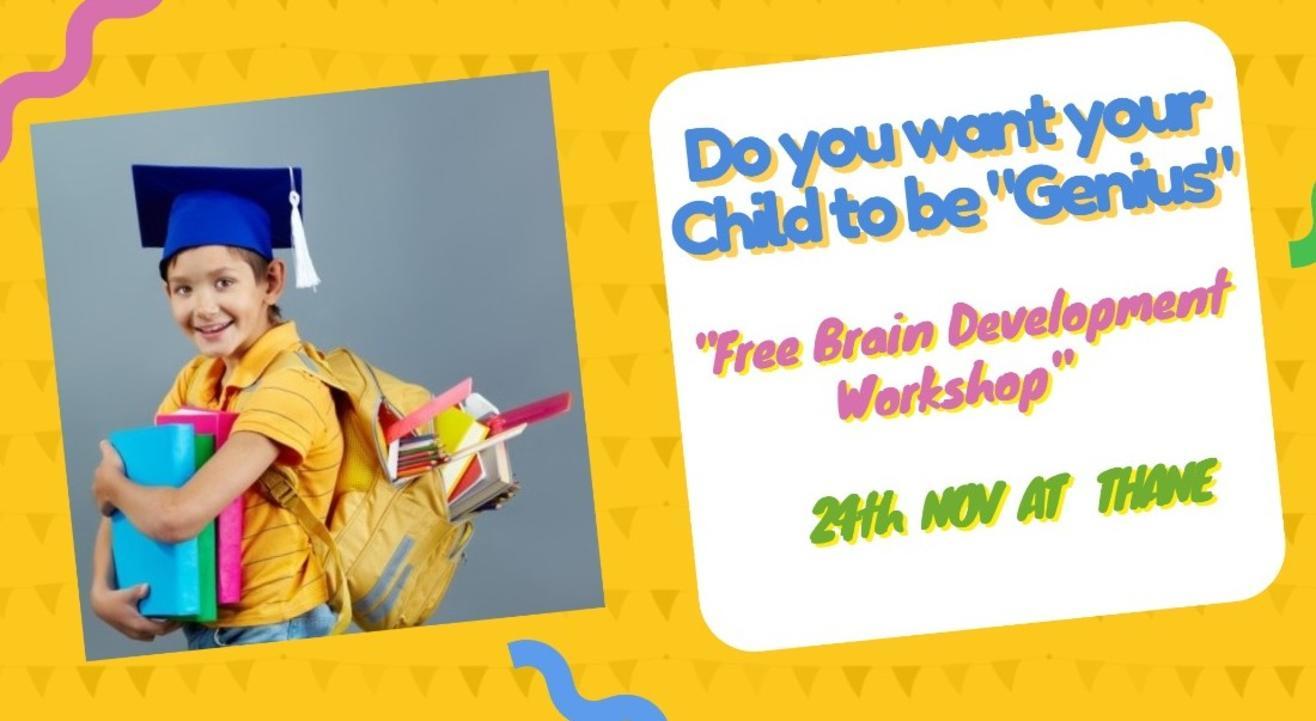 Genius Kids - Free Brain Development Workshop for kids aged 5 to 16 yrs