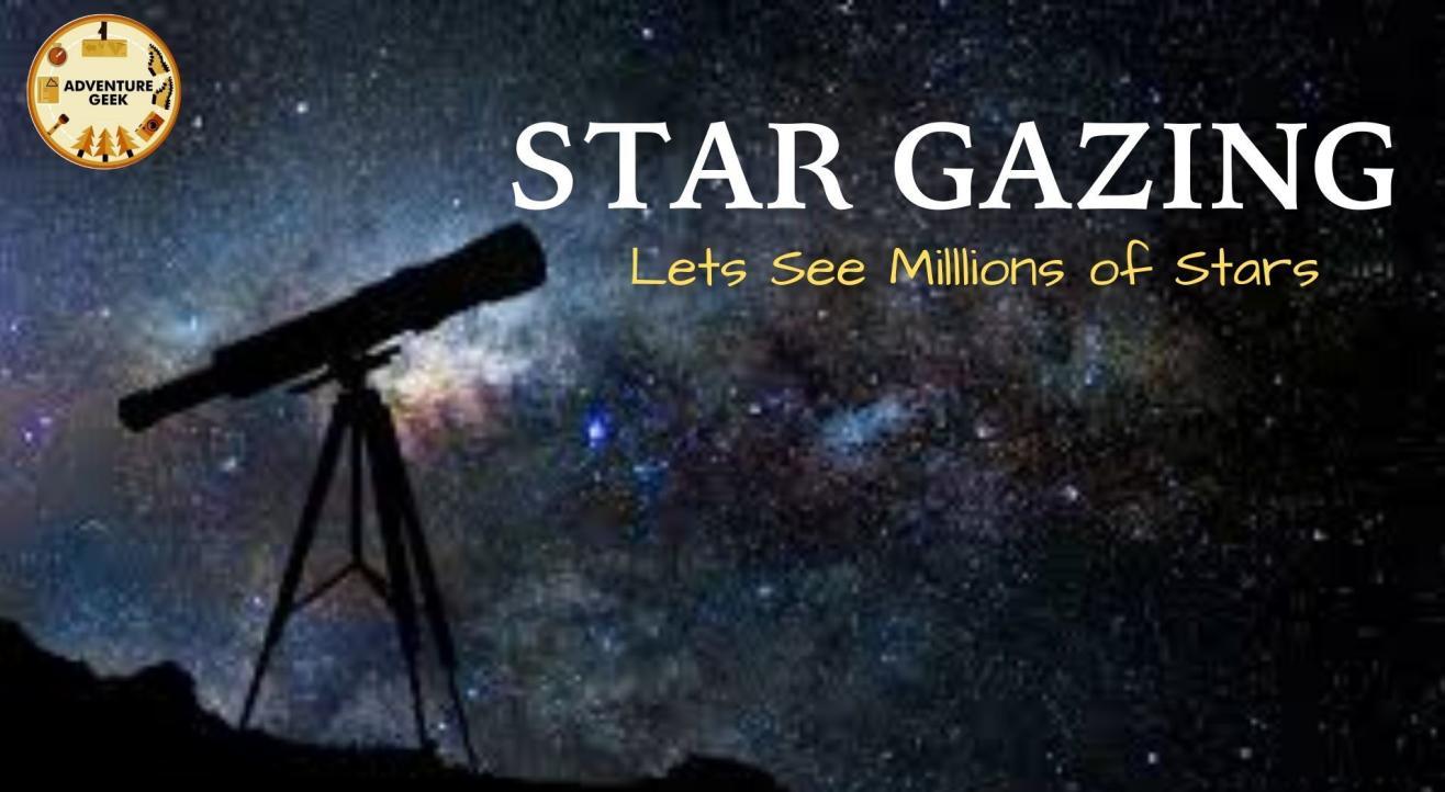 Star Gazing + Camping