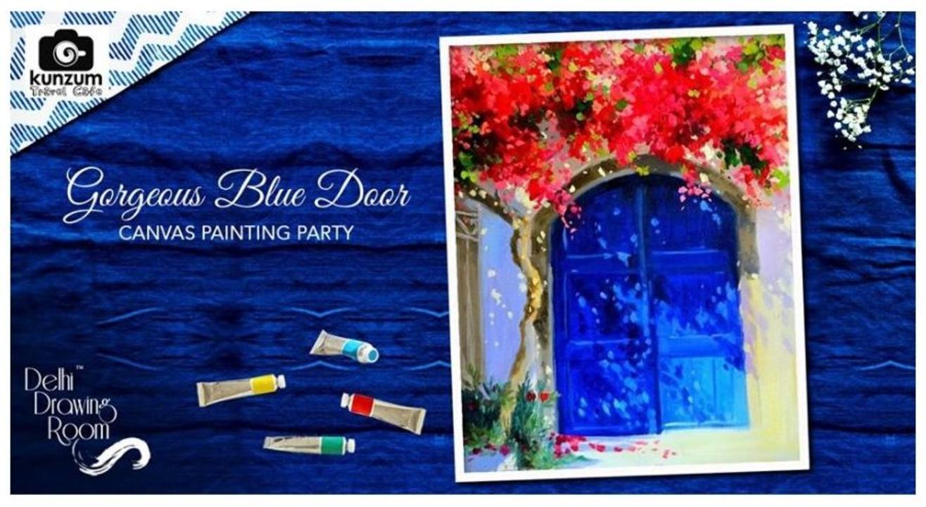 Gorgeous Blue Door Canvas Painting Party: By Delhi Drawing Room