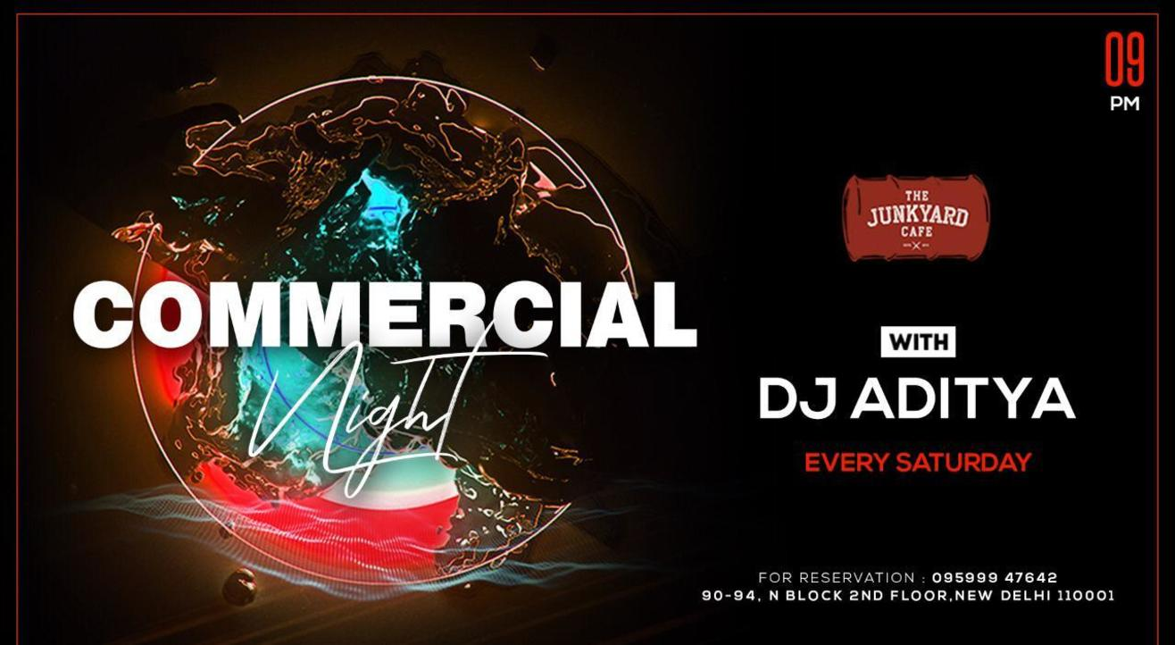 Commercial Night with DJ Aditya