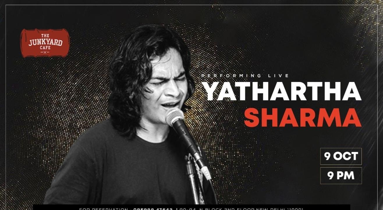 Yathartha Sharma Performing Live!