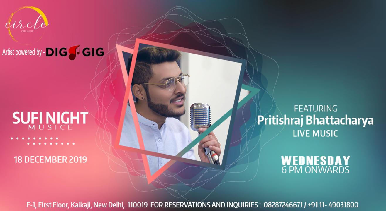 Sufi Nights ft Pritishraj Bhattacharya Powered by Dig-a-Gig