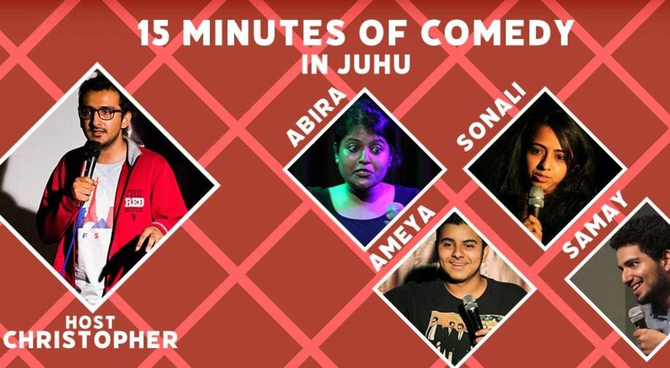 15 minutes of Funny in Juhu