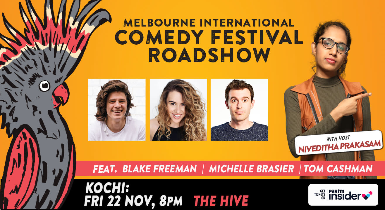 Melbourne International Comedy Festival Roadshow, Kochi