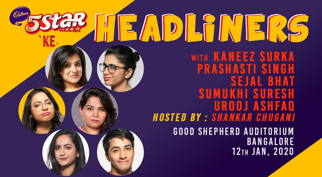 5 Star Ke Headliners ft Kaneez, Prashasti, Sejal, Sumukhi , Urooj  and Shankar   Bangalore