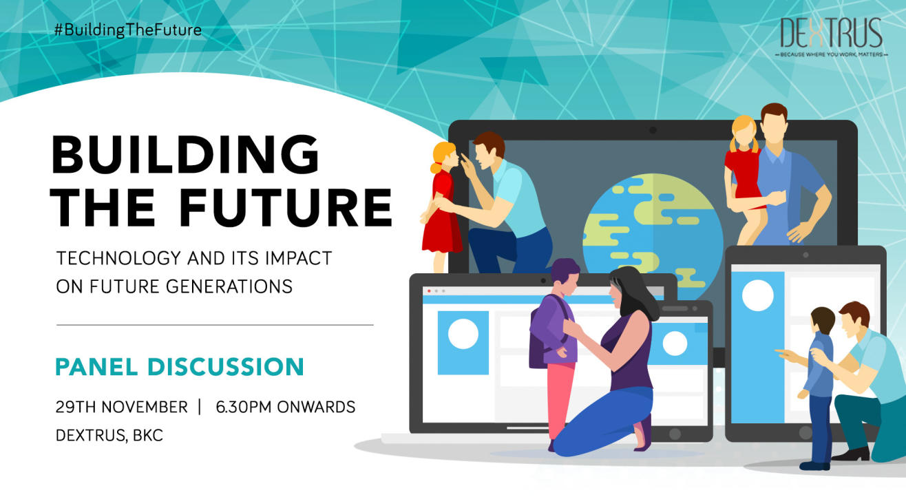 Building the Future: Technology & its impact on future generations