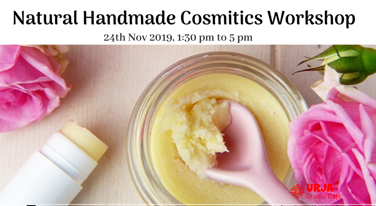 Natural Handmade Cosmetics Workshop