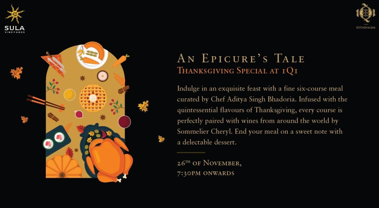 An Epicure's Tale : Thanksgiving Special at 1Q1