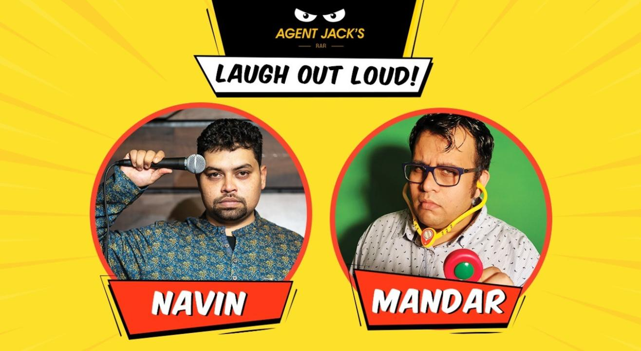 Laugh Out Loud | Feat. Navin Noronha & Mandar Bhide