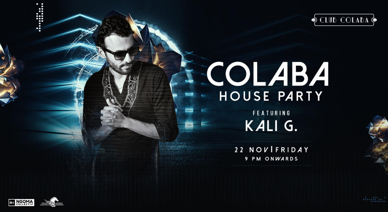 Club Colaba House Party ft. KALI G.