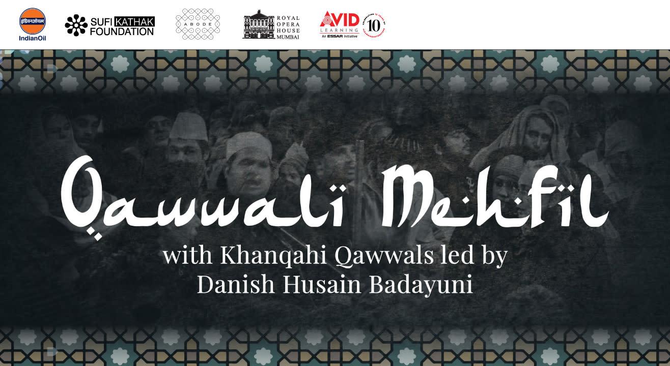 Qawwali Mehfil with Khanqahi Qawwals led by Danish Husain Badayuni