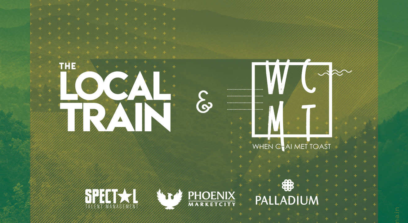 Indie Night ft. The Local Train & When Chai Met Toast | Chennai