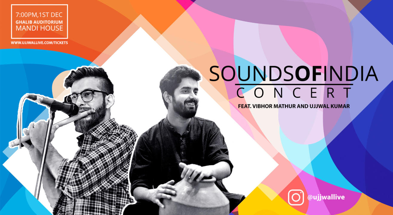 Sounds of India Concert (Mandi House)