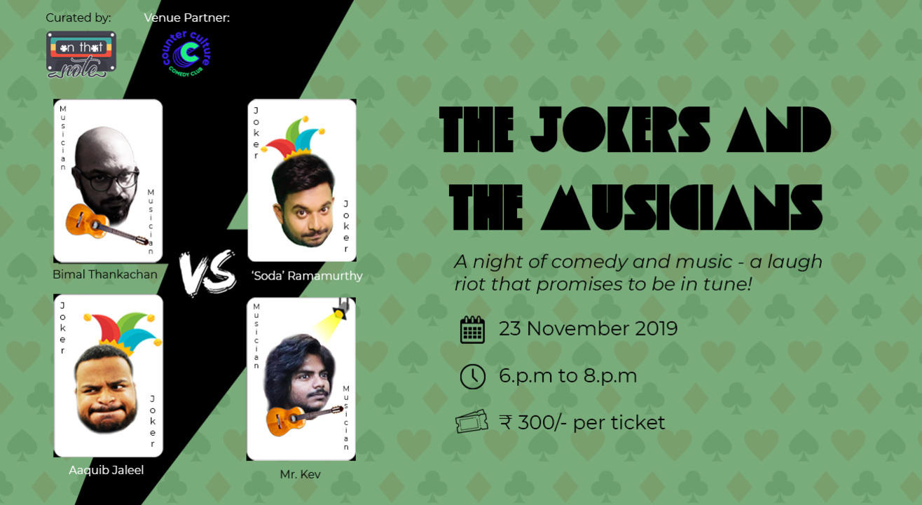 The Jokers and The Musicians (Music Comedy Night)