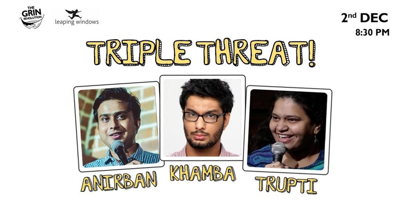 Grin Revolution: Triple Threat!