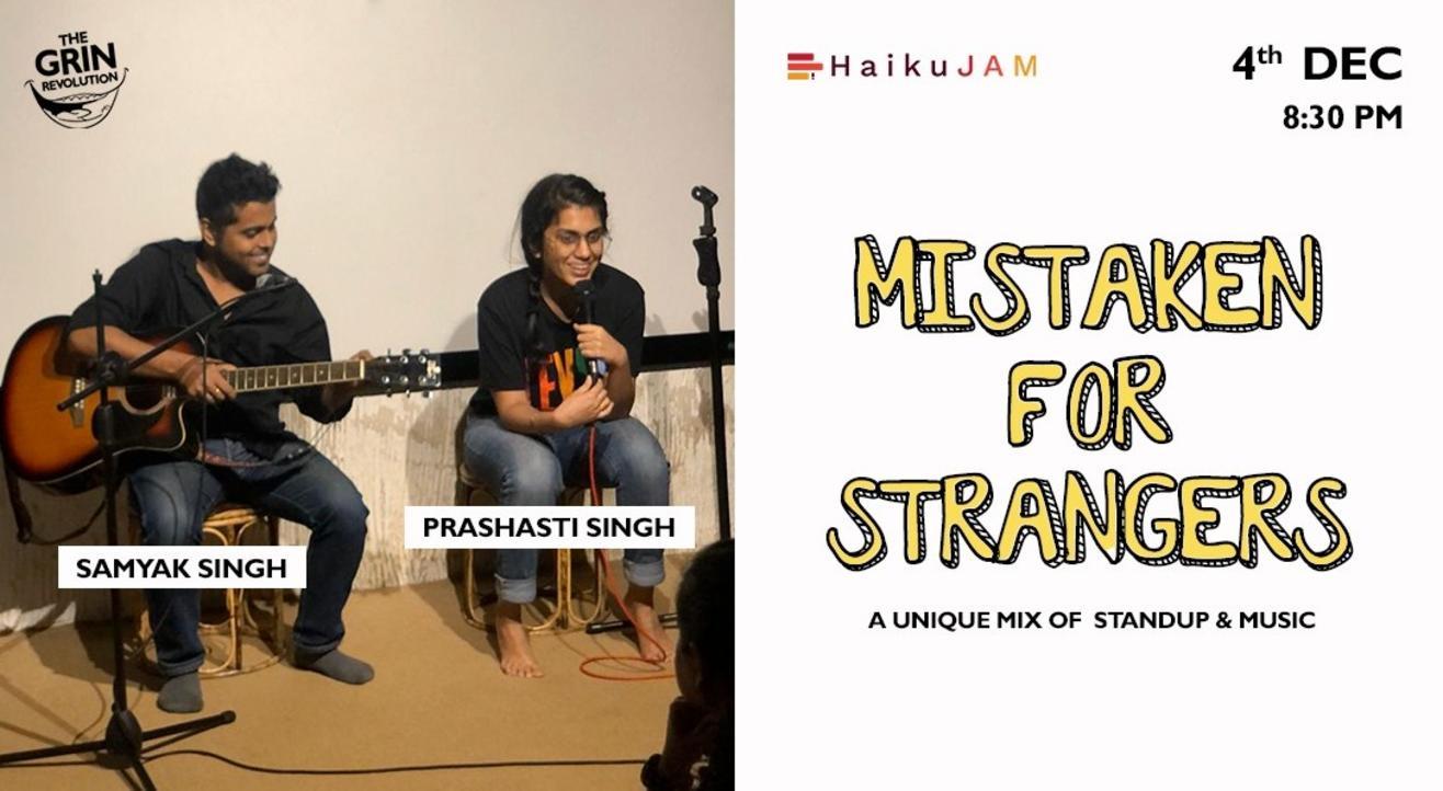 Grin Revolution: Mistaken for Strangers by Prashasti and Samyak Singh