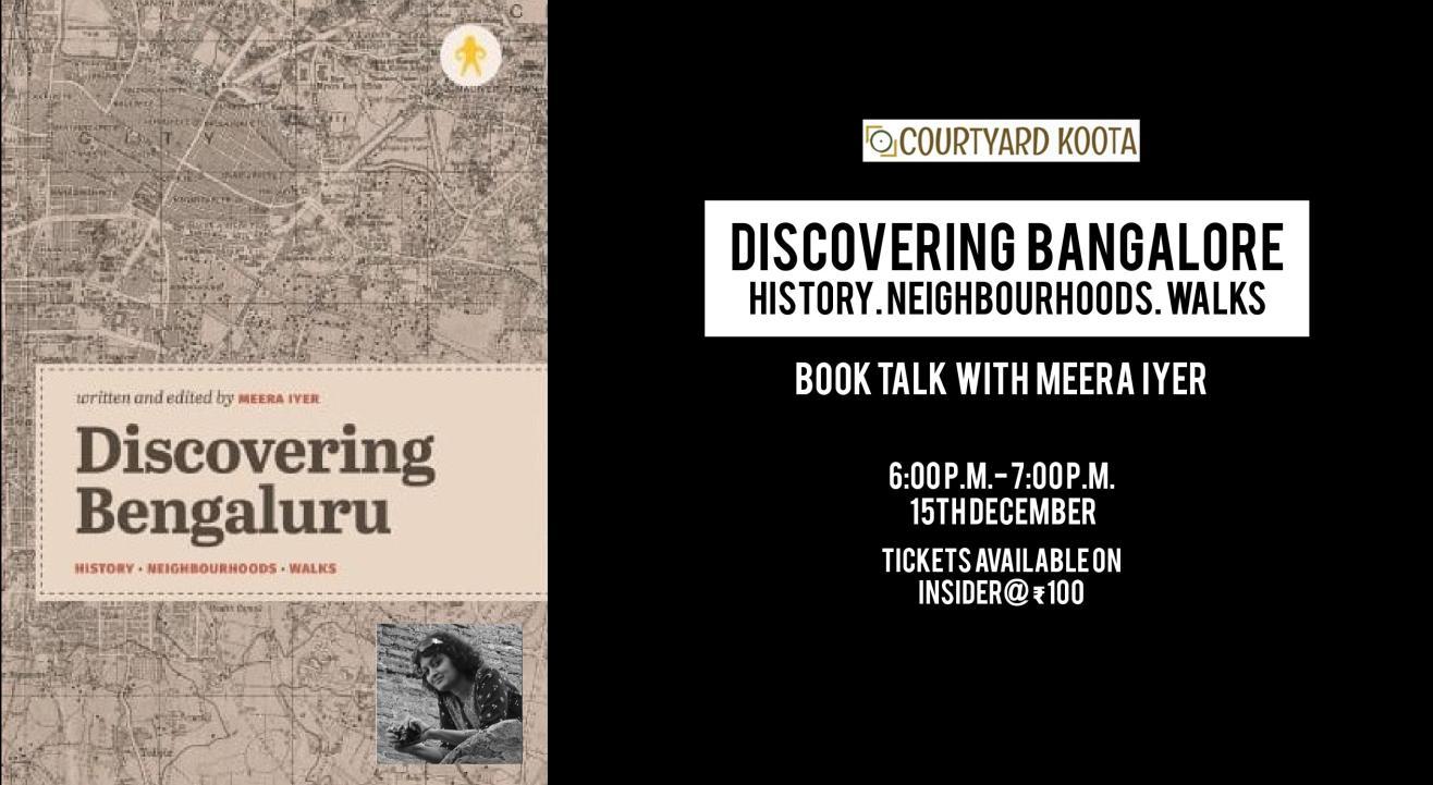 Discovering Bangalore: history, neighborhoods,walks