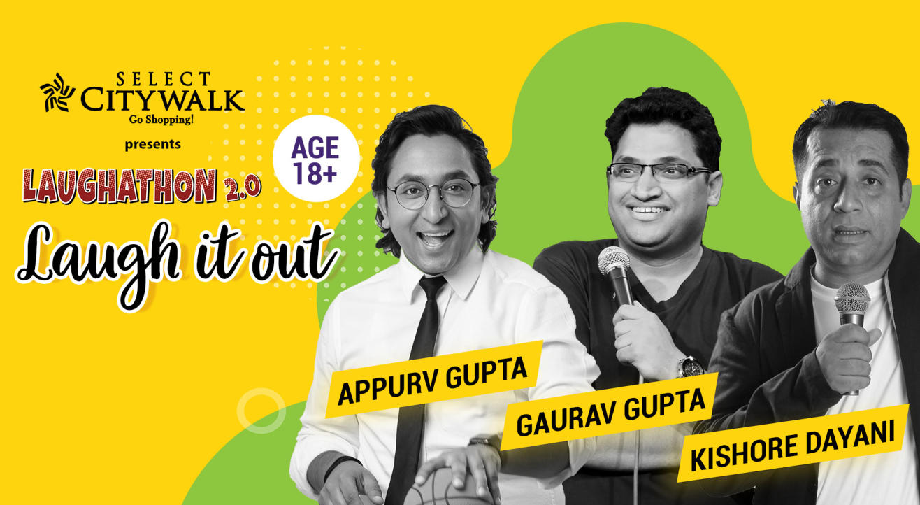 Laugh it out ft Gaurav Gupta, Appurv Gupta & Kishore Dayani