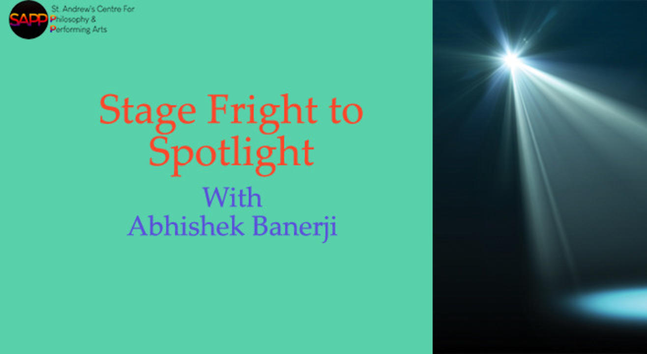 Workshop: Stage Fright to Spotlight