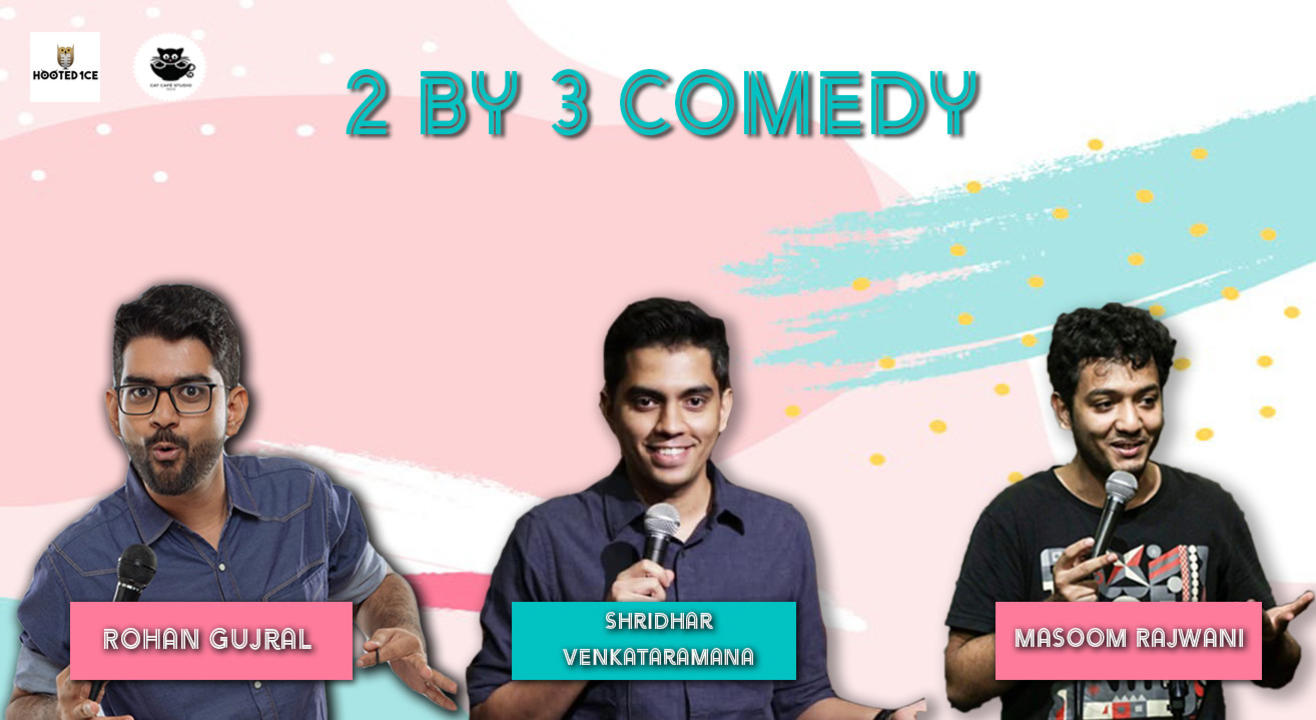 Comedy 2 by 3