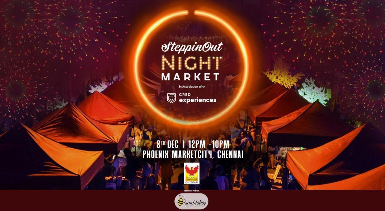 SteppinOut Night Market - Chennai