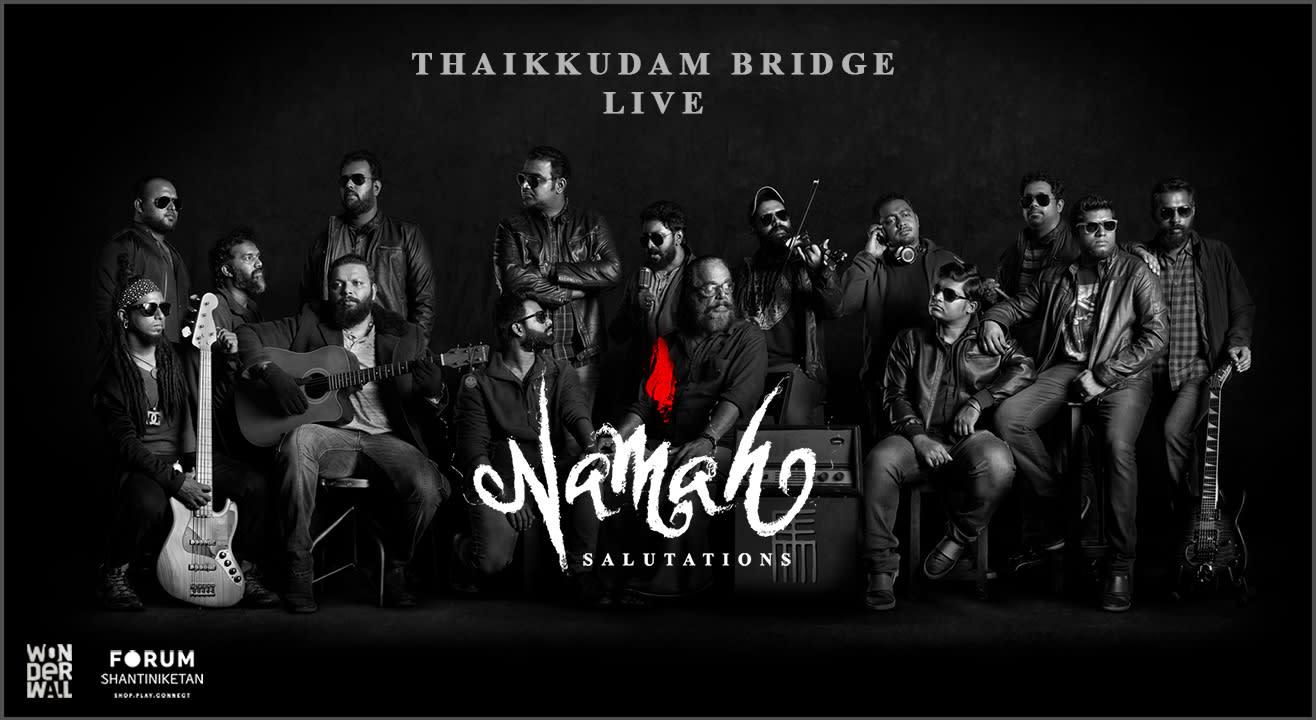 Thaikkudam Bridge Namah |  Album Launch