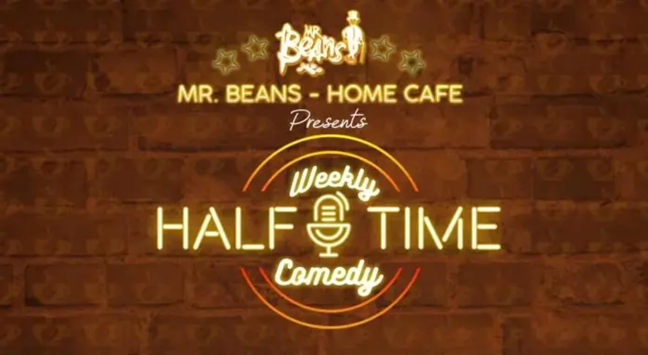 Weekly Half Time Comedy