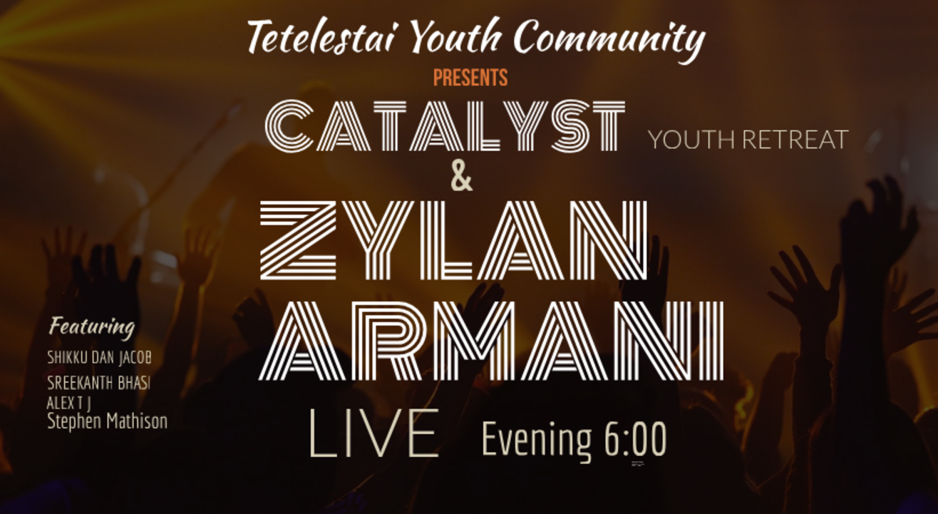 CATALYST The Youth Retreat & Zylan Armani Live