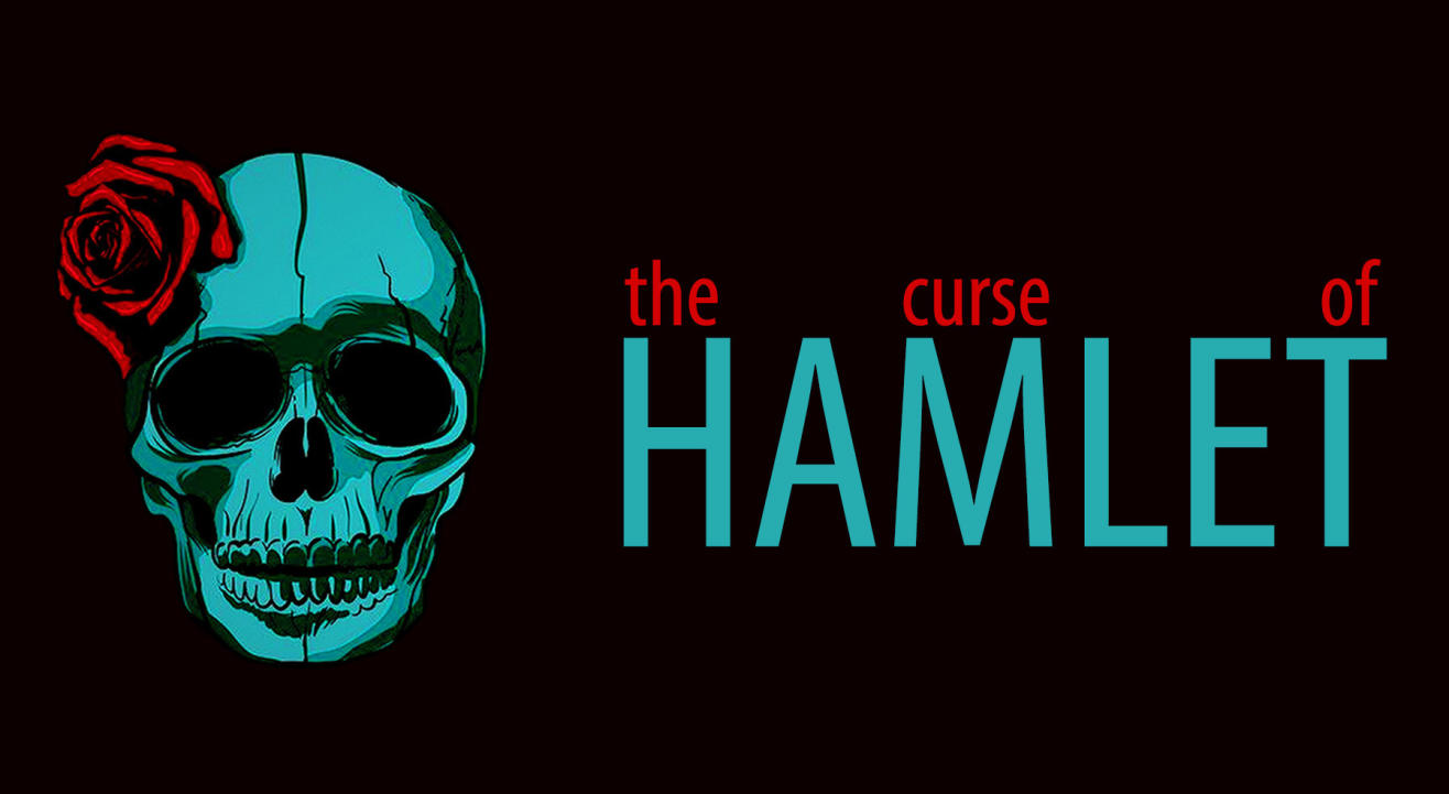 The Curse Of Hamlet