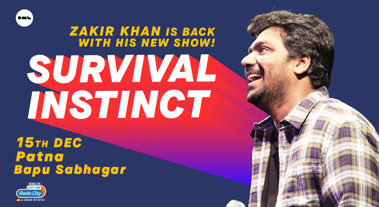 Survival Instinct A New Stand up Special by Zakir Khan, Patna