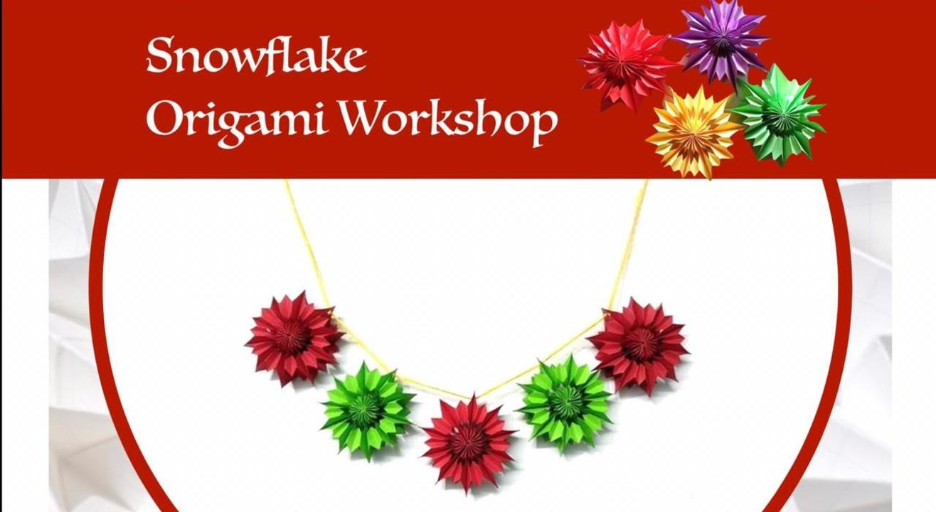 Origami Art & Craft Workshop (Snowflakes)