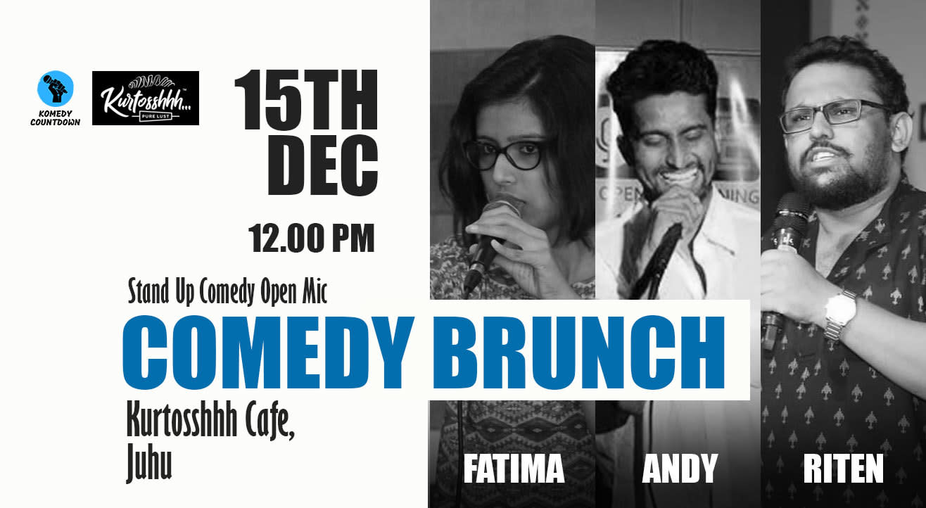 Comedy Brunch - A Stand Up Comedy Open Mic