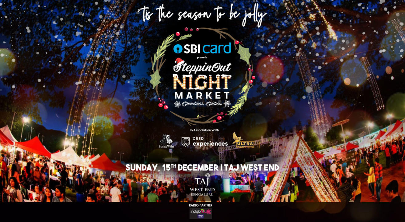 SteppinOut Night Market - Christmas Edition | Bangalore