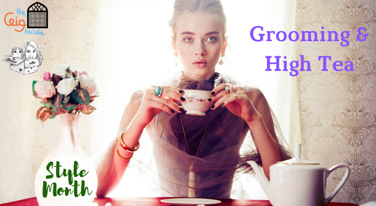 Grooming and High Tea