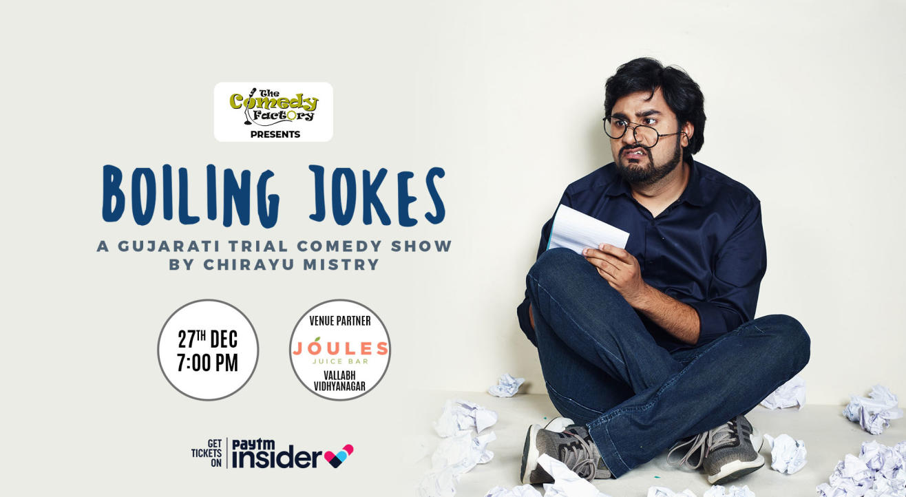 Boiling Jokes - A Gujarati Trial Comedy Show By Chirayu Mistry
