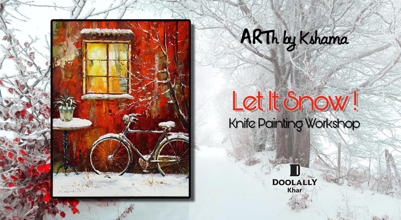 Let it Snow a Knife Painting Workshop- ARTh by Kshama
