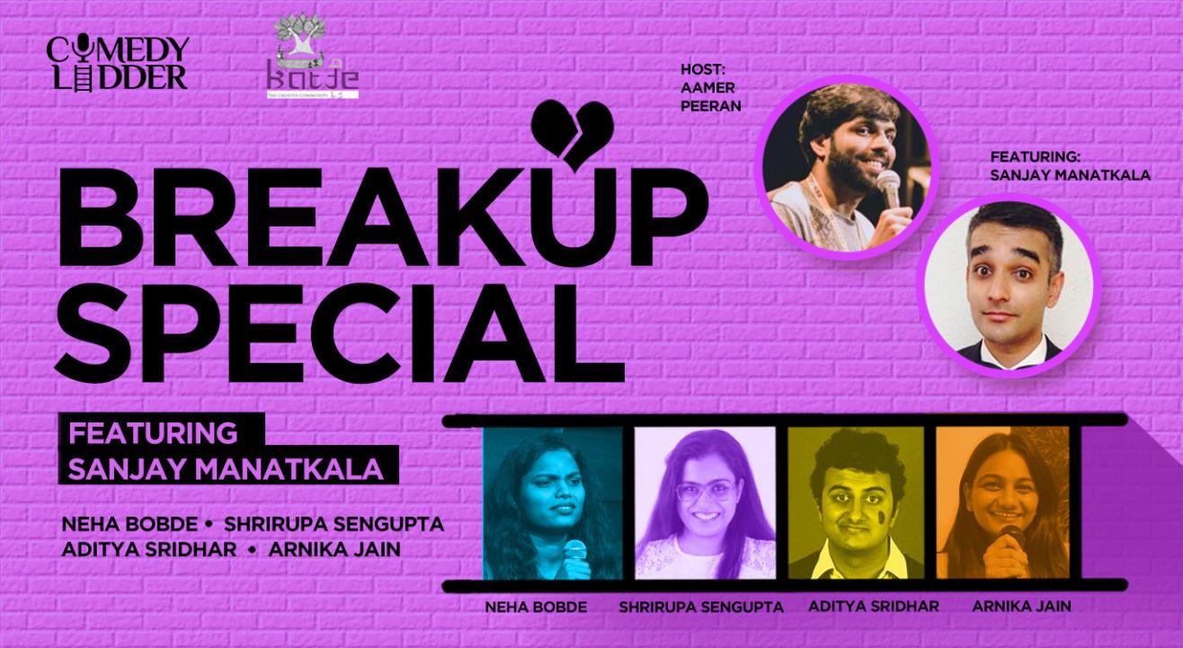 Breakup Special ft. Sanjay Manatkala