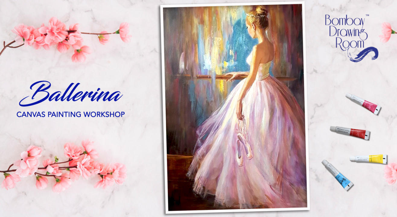 Ballerina Canvas Painting Workshop by Bombay Drawing Room