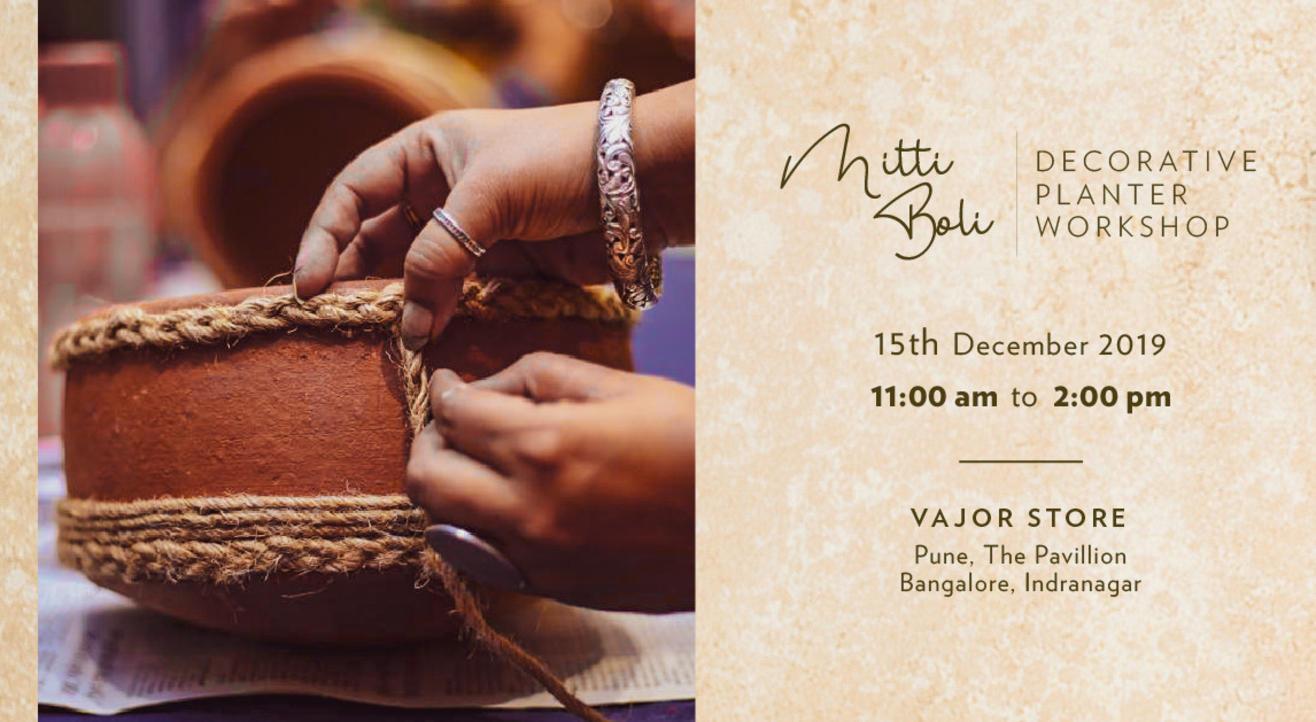 Mitti Baoli : Decorative Planter workshop by Vajor - Pune