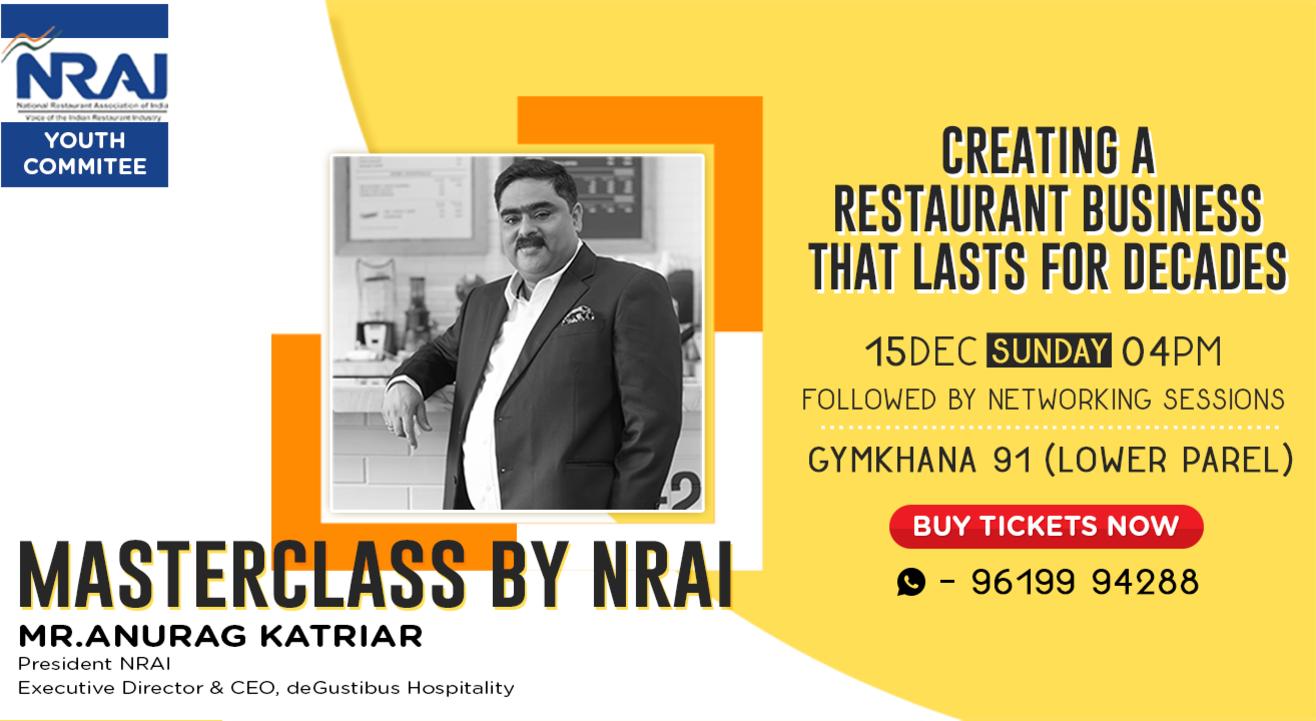 NRAI Masterclass with Anurag Katriar